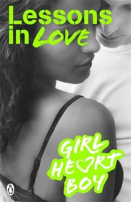 Girl Heart Boy: Lessons in Love