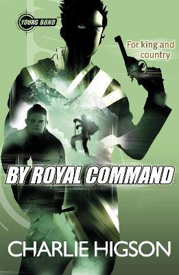 Young Bond: By Royal Command