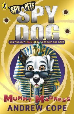 Spy Dog: Mummy Madness