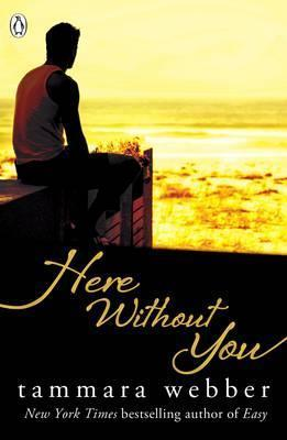 Here Without You (Between the Lines #4)
