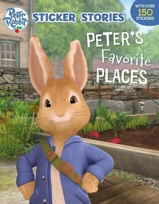 Peter Rabbit Animation: Peter's Favourite Places Sticker Storybook