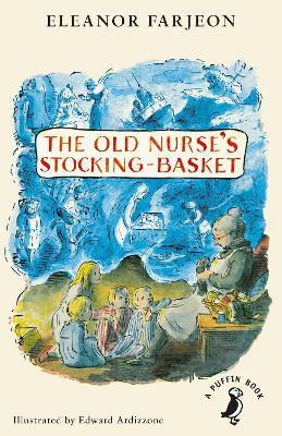 The Old Nurse's Stocking-Basket