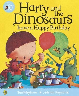 Harry and the Dinosaurs have a Happy Birthday