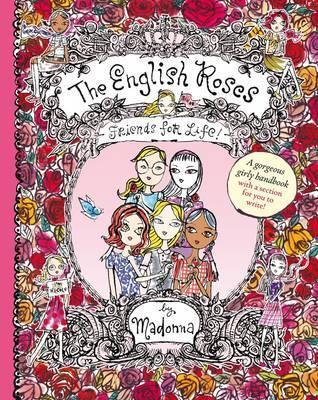 The English Roses: Friends for Life!