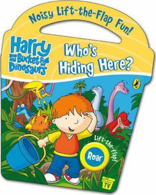 Harry and His Bucket Full of Dinosaurs: Who's Hiding Here?