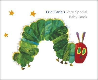 Eric Carle's Very Special Baby Book