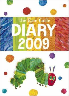 The Eric Carle Diary 2009