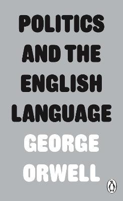 Politics and the English Language Cover Image