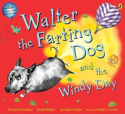 Walter the Farting Dog and the Windy Day