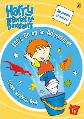 Harry and His Bucket Full of Dinosaurs: Let's Go on an Adventure! Sticker Activity Book