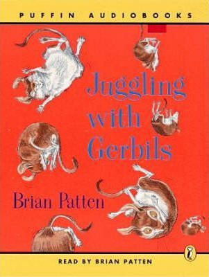 Juggling with Gerbils: Unabridged
