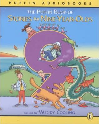 The Puffin Book of Stories For Nine Year Olds