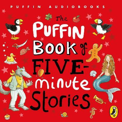 The The Puffin Book of Five Minute Stories: Puffin Book of Five-minute Stories Unabridged