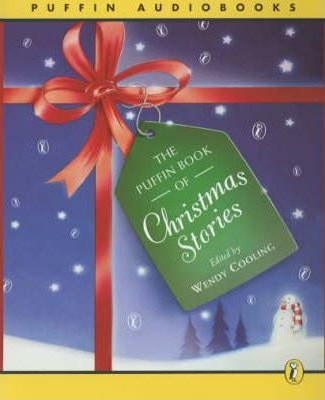 The Puffin Book of Christmas Stories: Unabridged