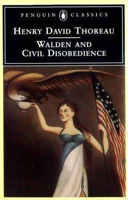 """""""Walden"""" and """"Civil Disobedience"""""""