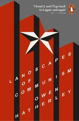 Landscapes of Communism : A History Through Buildings