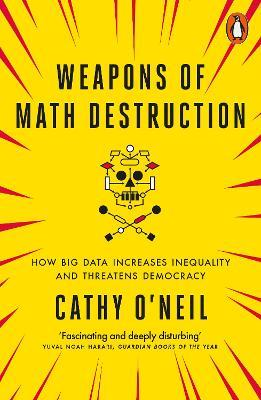 Weapons of Math Destruction Cover Image