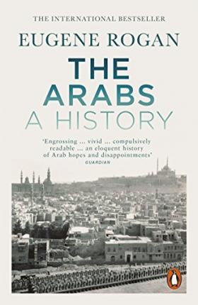 The Arabs : A History - Revised and Updated Edition