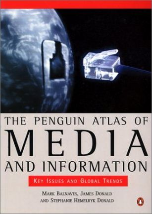 The Penguin Atlas of Media and Information
