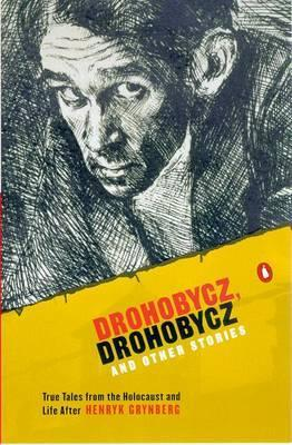 Drohobycz, Drohobycz: and Other Stories