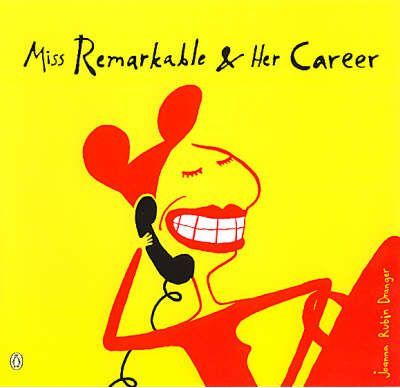 Miss Remarkable and Her Career