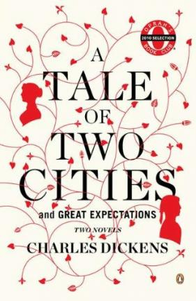 A Tale of Two Cities / Great Expectations: AND Great Expectations