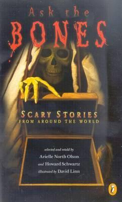 Ask the Bones: Scary Stories F