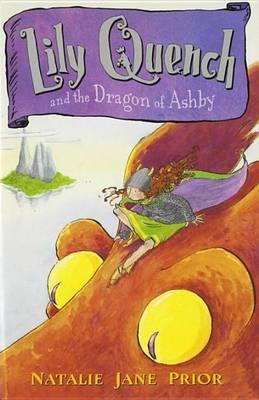 Lily Quench and the Dragon of Ashby