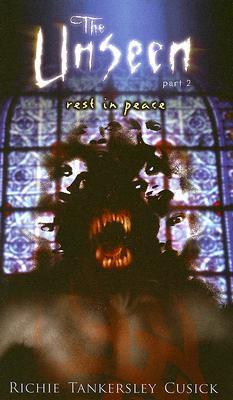 The Unseen 2 Rest in Peace