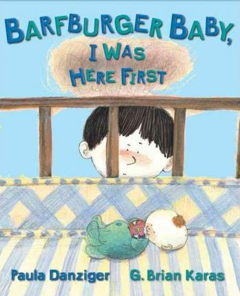 Barfburger Baby, I Was Here First