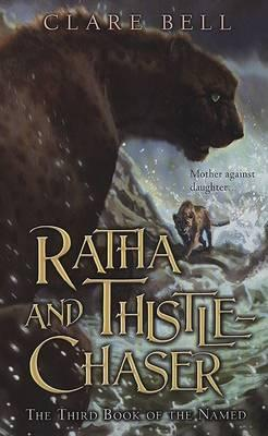 Ratha and Thistle-Chaser