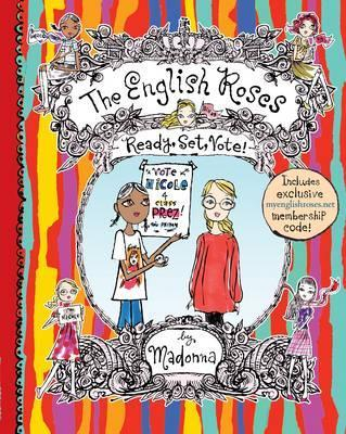 The English Roses: Ready, Set, Vote!