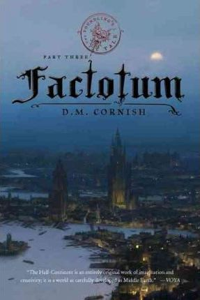 The Foundling's Tale, Part Three: Factotum