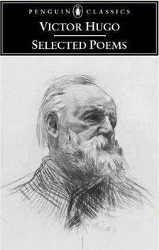 Victor Hugo : Selected Poems / Translated and with an Introduction by Brooks Haxton.
