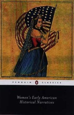 Womens Early American Historical Narratives