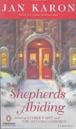 Shepherds Abiding, Including Esther's Gift and the Mitford Snowmen