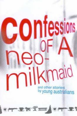 Confessions of a Neo-Milkmaid