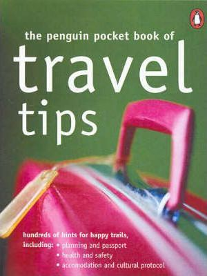 The Penguin Pocket Book of Travel Tips