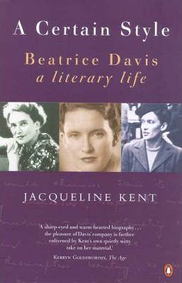 A Certain Style: Beatrice Davis, a Literary Life
