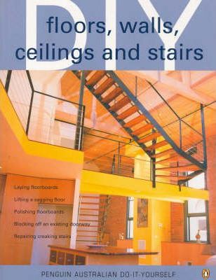 Floors, Walls, Ceilings and Stairs