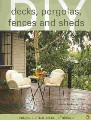 Decks, Pergolas, Sheds and Fences