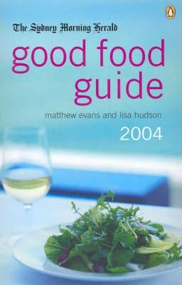 The Sydney Morning Herald 2004 Good Food Guide