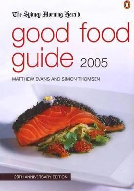 The Sydney Morning Herald Good Food Guide 2005
