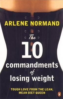 The Ten Commandments of Losing Weight
