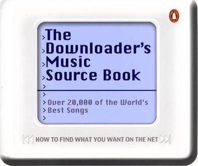 The Downloader's Music Source Book
