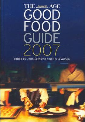 The Age Good Food Guide 2007