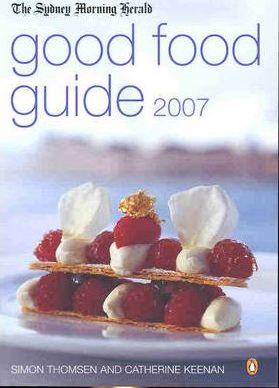 The Sydney Morning Herald Good Food Guide 2007