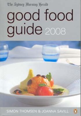 Sydney Morning Herald Good Food Guide 2008