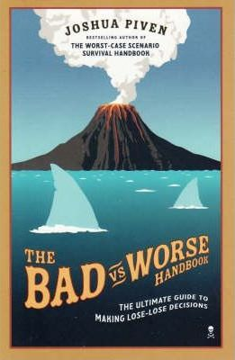 The Bad Vs. Worse Handbook