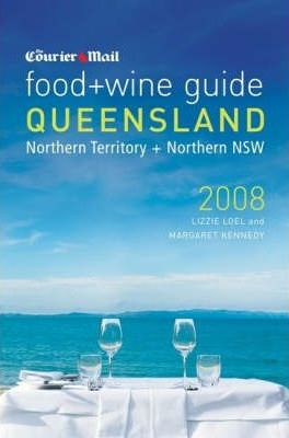 The Courier Mail Food and Wine Guide to Queensland